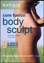 Body Sculpt - Exhale - Core Fusion