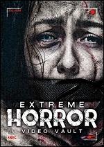 Extreme Horror Video Vault
