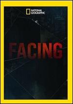 Facing - Season 1