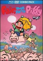 Fair, Then Partly Piggy (DVD + BLU-RAY)