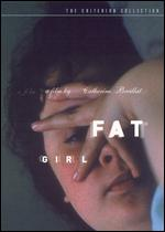 Fat Girl - Criterion Collection