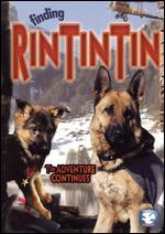 Finding Rin Tin Tin - The Adventure Continues