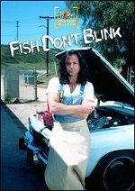 Fish Don´t Blink