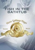 Fish In The Bathtub