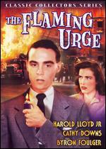 Flaming Urge, The