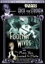 Foolish Wives / Man You Loved To Hate