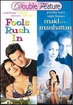 Fools Rush In / Maid In Manhattan