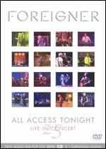 Foreigner - 25 All Access Tonight