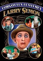 Forgotten Funnymen - Larry Semon