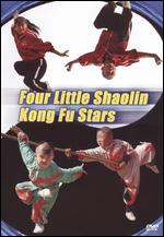 Four Little Shaolin Kong Fu Stars