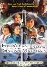 Fox Volant Of The Snowy Mountain - The Complete Uncut Series