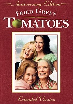 Fried Green Tomatoes - Anniversary Edition - Extended Version