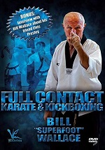 Full Contact Karate & Kickboxing With Bill Superfoot Wallace