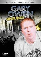 Gary Owen - Upgraded