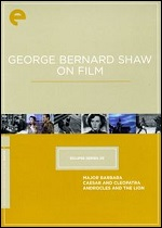 George Bernard Shaw On Film - Eclipse Series 20 - Criterion Collection