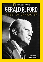 Gerald R. Ford - A Test Of Character