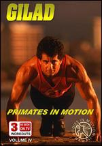 Bodies In Motion - Primates In Motion - Gilad