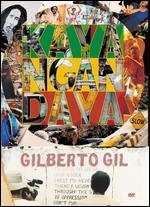 Gilberto Gil - Kaya N'Gan Daya