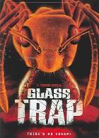 Glass Trap ( 2004 )
