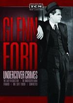 Glenn Ford - Undercover Crimes