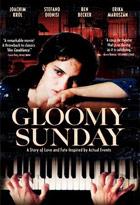 Gloomy Sunday ( 2003 )