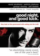 Good Night And Good Luck ( 2005 )
