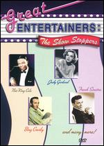 Great Entertainers - The Show Stoppers