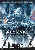 Grey Knight - Director´s Cut