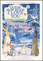 Guess How Much I Love You - Christmas To The Moon And Back