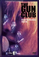 Gun Club - Live At The Hacienda 1983/84