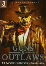Guns & Outlaws - The Way West / Escort West / Chato´s Land