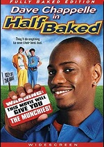 Half Baked - Fully Baked Edition
