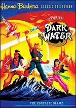 Pirates Of Dark Water - The Complete Series - Hanna-Barbera Classic Collection