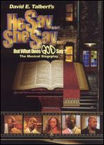 He Say, She Say...But What Does God Say?