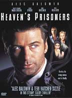Heaven´s Prisoners ( 1996 )