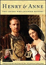 Henry & Anne - The Lovers Who Changed History
