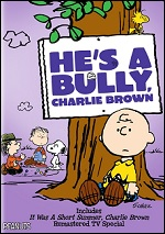 He´s A Bully, Charlie Brown