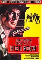 High Noon - 60th Anniversary Edition