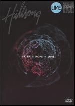 Hillsong - Faith + Hope + Love