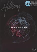 Hillsong - Faith + Hope + Love