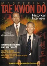 Historical Interview - Mastering Tae Kwon Do