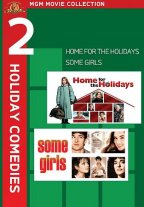 Home For The Holidays / Some Girls