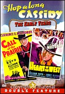Hopalong Cassidy -  Call Of The Prairie/ Heart Of The West