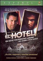 Hotel, El