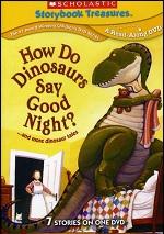 How Do Dinosaurs Say Good Night? ...And More Dinosaur Tales