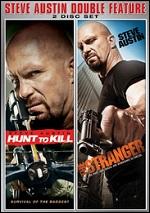 Hunt To Kill / Stranger