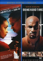 Hustle And Heat / Doing Hard Time
