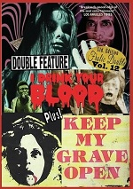 I Drink Your Blood / Keep My Grave Open
