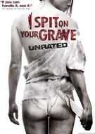 I Spit On Your Grave - Unrated
