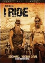 I Ride - The Story Of America´s Biker Culture